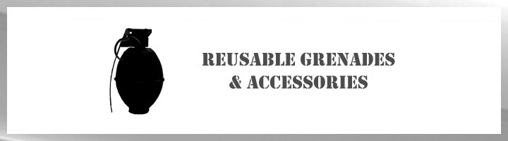 Reusable Grenades & Accessories
